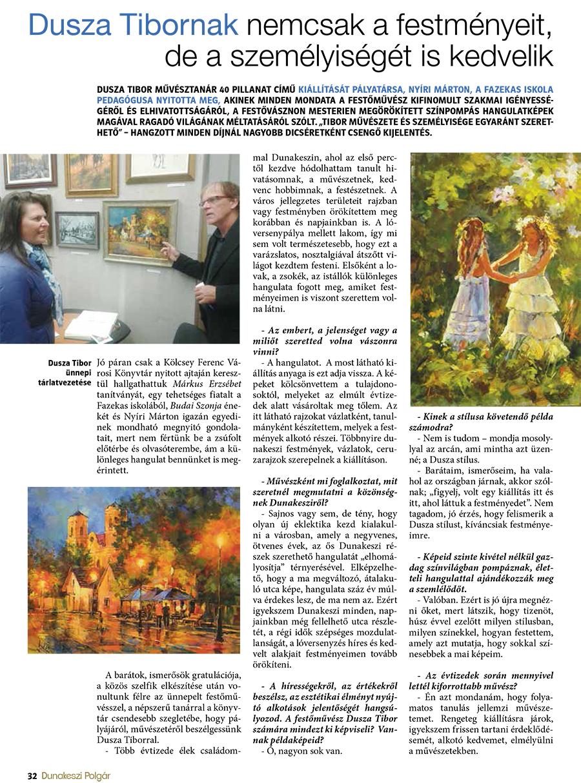 Dusza Tibornak nemcsak a festményeit, de a személyiségét is kedvelik